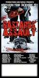 BASTARDS� ASSAULT + SNOBS live!